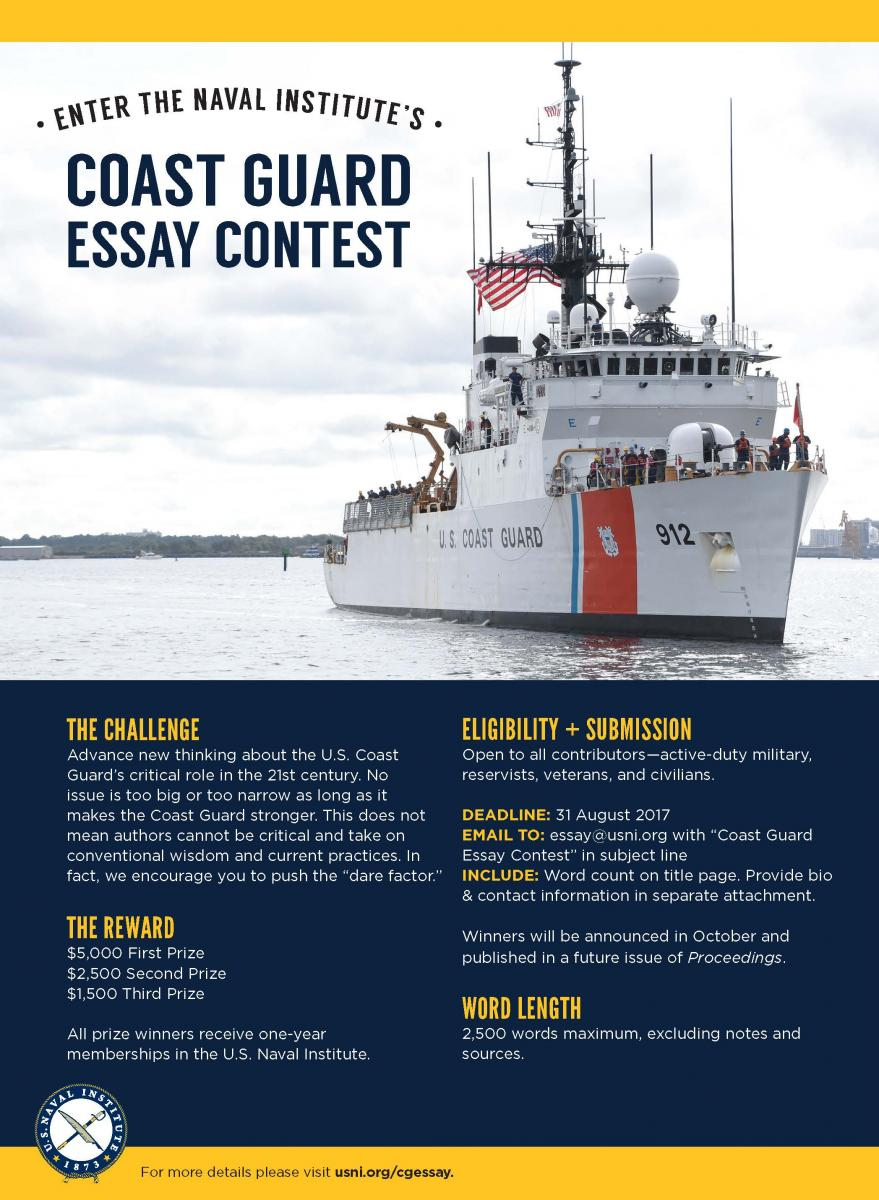 Coast guard essay contest us naval institute lower numbers of available coast guard assets and navy ships that once carried coast guard law enforcement detachments are contributing to widening the gap fandeluxe Gallery