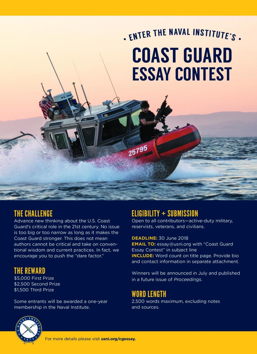 Coast Guard Essay Contest  Us Naval Institute  And Navy Ships That Once Carried Coast Guard Law Enforcement  Detachments Are Contributing To Widening The Gap Between Known Missions And  Interdictions