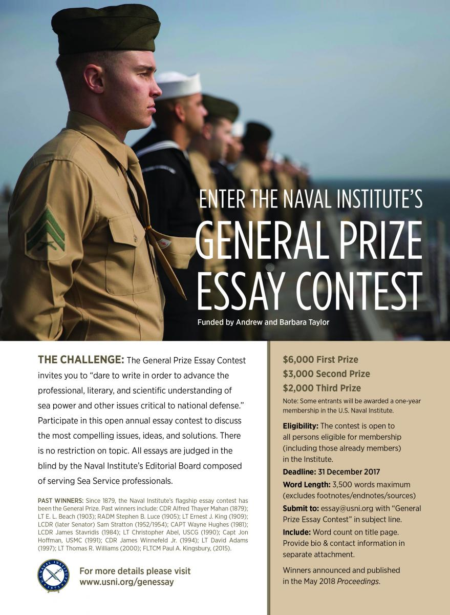 naval intelligence essay contest The challenge: the sea services have a rich history there is much to be learned from history on multiple fronts—people, battles, strategy, tactics, leadership, values, traditions while the cno invites you to write on a naval historical topic of your choice, your essay should relate in some way to establishing and maintaining.