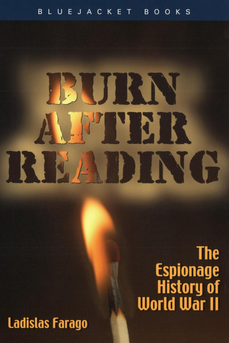 Burn After Reading | U S  Naval Institute