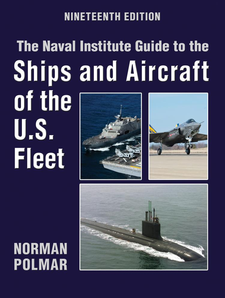 The Naval Institute Guide to Ships and Aircraft of the U S  Fleet