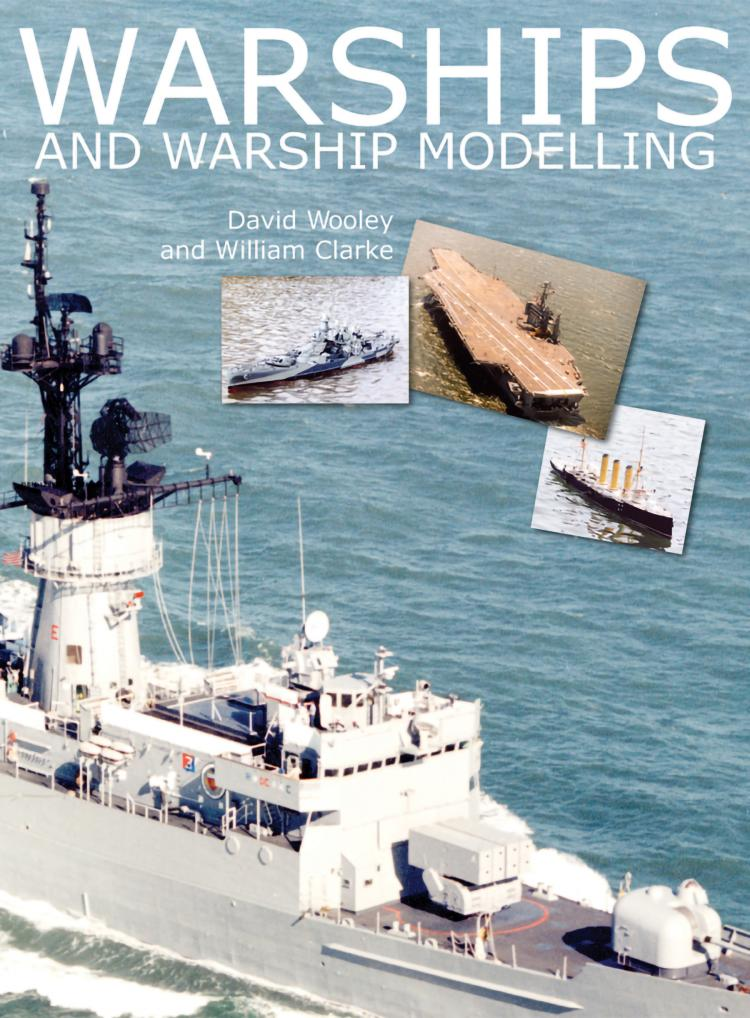 Warships and Warship Modelling | U S  Naval Institute