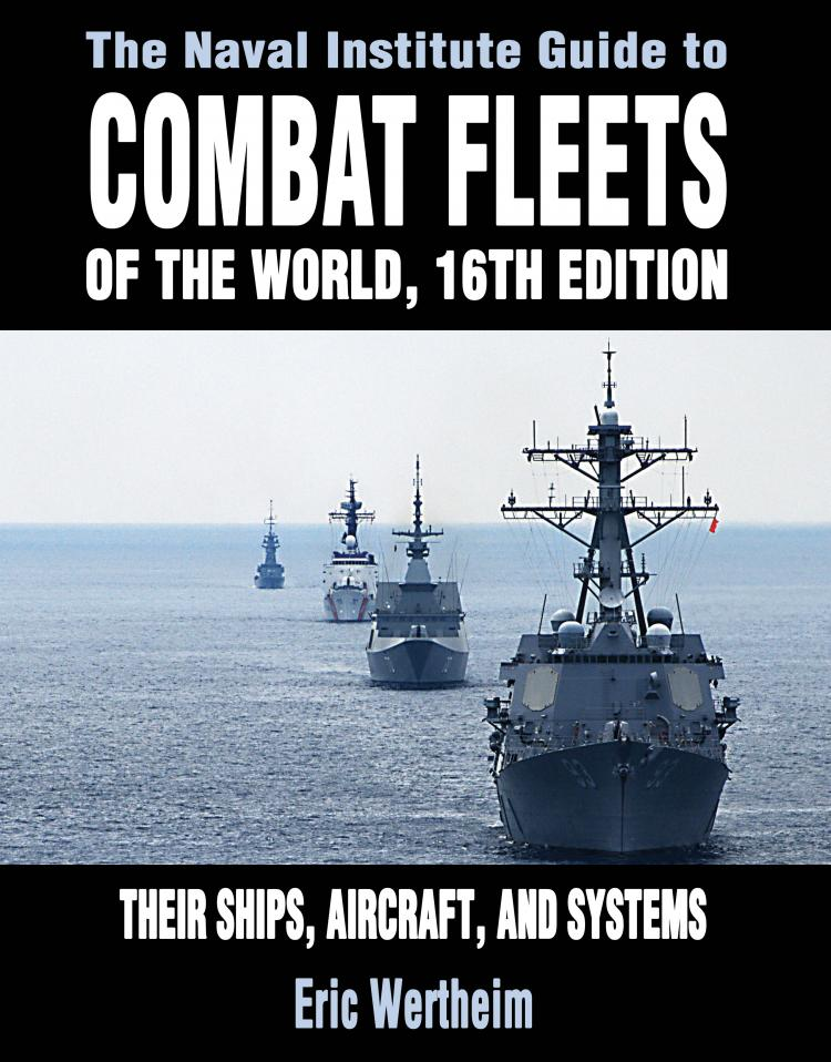 The Naval Institute Guide to Combat Fleets of the World, 16th