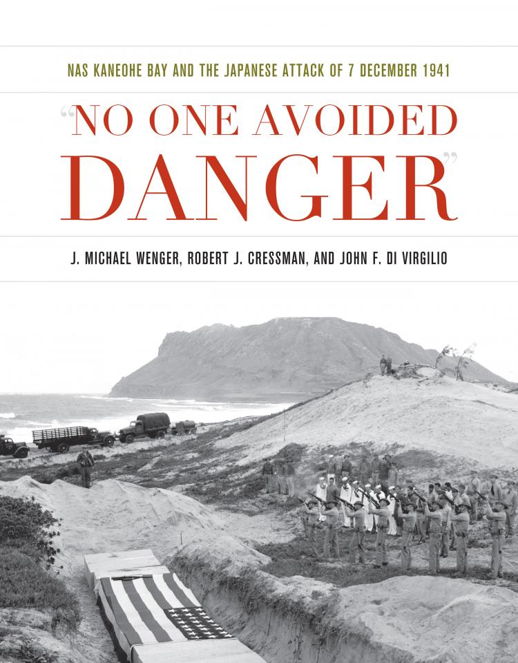 No One Avoided Danger | U S  Naval Institute