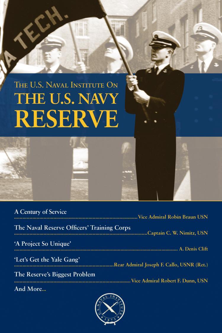 The U S  Naval Institute on the U S  Navy Reserve | U S