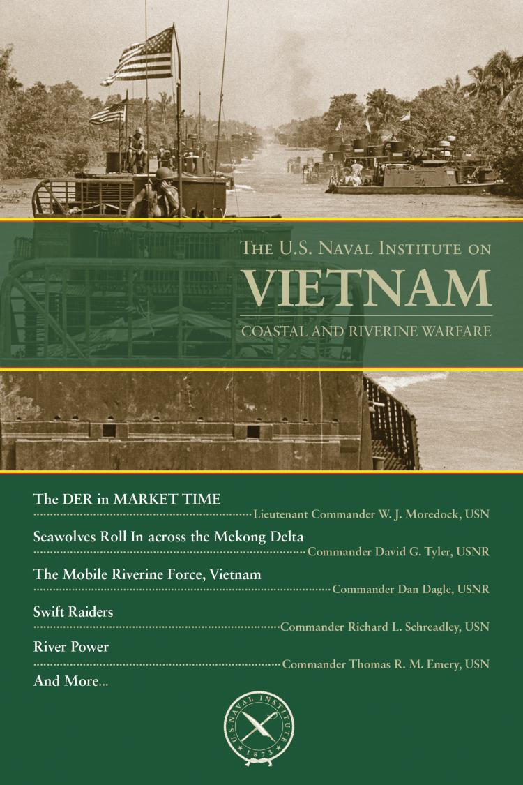 The U.S. Naval Institute on Vietnam: Coastal and Riverine Warfare Book Cover